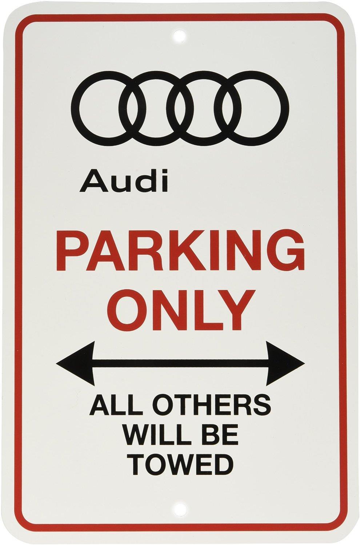Audi Rs7 Audi Parking Only Sign Design Zaus002 Audi
